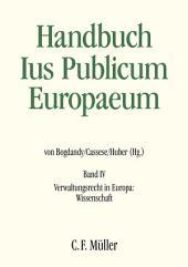 Ius Publicum Europaeum: Band IV: Verwaltungsrecht in Europa: Wissenschaft
