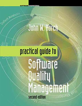 Practical Guide to Software Quality Management PDF