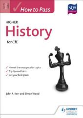 How to Pass Higher History for CfE