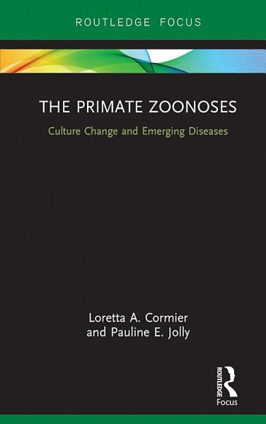 The Primate Zoonoses