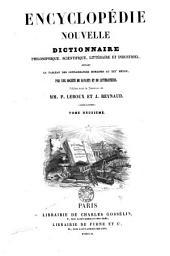 Encyclopédie nouvelle: dictionnaire philosophique, scientifique, littéraire et industriel, Volume2