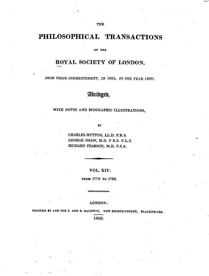 The Philosophical Transactions of the Royal Society of London, from Their Commencement, in 1665, to the Year 1800: 1776-1780