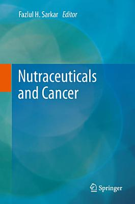 Nutraceuticals and Cancer