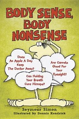 Body Sense, Body Nonsense