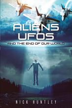 Aliens Ufos and the End of Our World PDF