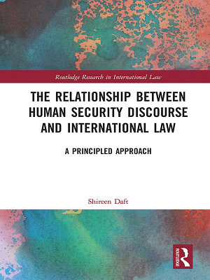 The Relationship between Human Security Discourse and International Law PDF