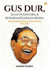 Gus Dur  Islam Nusantara   Kewarganegaraan Bineka PDF