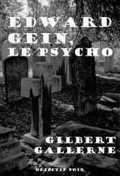 Edward Gein, le psycho