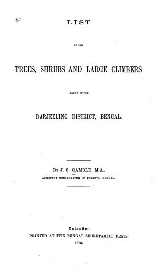 List of the Trees  Shrubs and Large Climbers Found in the Darjeeling District  Bengal PDF