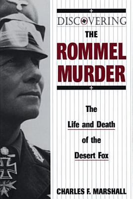 Discovering the Rommel Murder