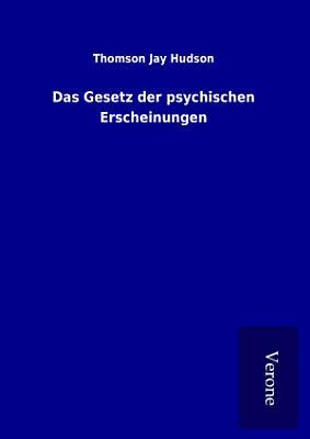 Das Gesetz der psychischen Erscheinungen PDF