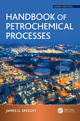 Handbook of Petrochemical Processes PDF
