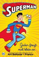 Superman   Jeder f  ngt mal klein an PDF