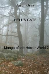 Hell's Gate: Manga of the Horror World 2