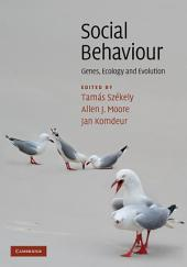 Social Behaviour: Genes, Ecology and Evolution