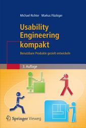 Usability Engineering kompakt: Benutzbare Produkte gezielt entwickeln, Ausgabe 3
