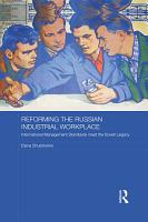Reforming the Russian Industrial Workplace PDF