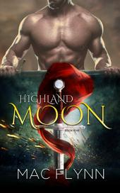 Highland Moon #5 (Scottish Werewolf Shifter Romance)