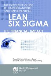 The Executive Guide To Understanding And Implementing Lean Six Sigma Book PDF