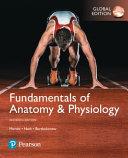 Fundamentals of Anatomy and Physiology (Hardback), Global Edition