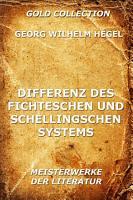 Differenz des Fichteschen und Schellingschen Systems PDF