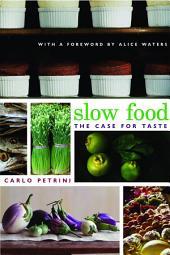 Slow Food: The Case for Taste