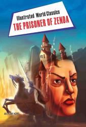 The Prisoner of Zenda: Illustrated World Classics