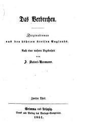Das Verbrechen: Originalroman aus den höheren Kreisen Englands, Band 2