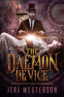 The Daemon Device  Book One of the Enchanter Chronicles