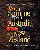 Our Summer in Australia and New Zealand