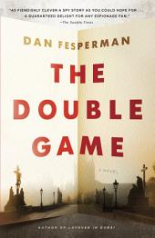 The Double Game