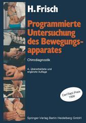 Programmierte Untersuchung des Bewegungsapparates: Chirodiagnostik, Ausgabe 4
