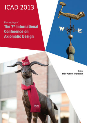 Proceedings of the 7th International Conference on Axiomatic Design