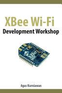 XBee Wi-Fi Development Workshop