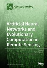 Artificial Neural Networks and Evolutionary Computation in Remote Sensing PDF
