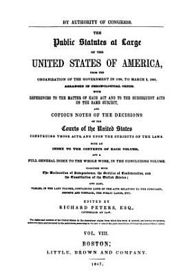The Public Statutes at Large of the United States of America: Treaties between the United States of America and foreign nations