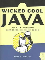 Wicked Cool Java Book PDF