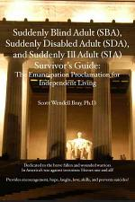 The Emancipation Proclamation for the Suddenly Blind Adult (SBA)