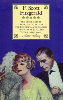The Great Gatsby  Tales of the Jazz Age  the Beautiful and Damned  This Side of Paradise and Tender Is the Night