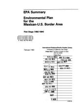 EPA summary: environmental plan for the Mexican-U.S. border area : first stage (1992-1994).