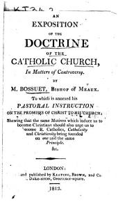 An Exposition of the Doctrine of the Catholic Church in Matters of Controversy
