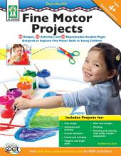 Fine Motor Projects, Ages 4 - 8