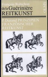 Reitkunst oder gründliche Anweisung zur Kenntniß der Pferde, deren Erziehung, Unterhaltung, Abrichtung, nach ihrem verschiedenen Gebrauch und Bestimmung