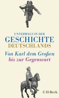 Unterwegs in der Geschichte Deutschlands PDF