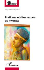 Pratiques et rites sexuels au Rwanda