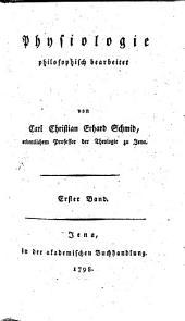 Physiologie: philosophisch bearbeitet, Band 1