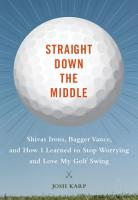 Straight Down the Middle PDF