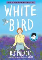 White Bird  A Wonder Story PDF