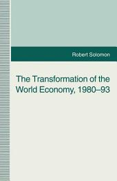 The Transformation of the World Economy, 1980-93