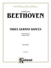 Three German Dances: For Intermediate to Advanced Piano Solo